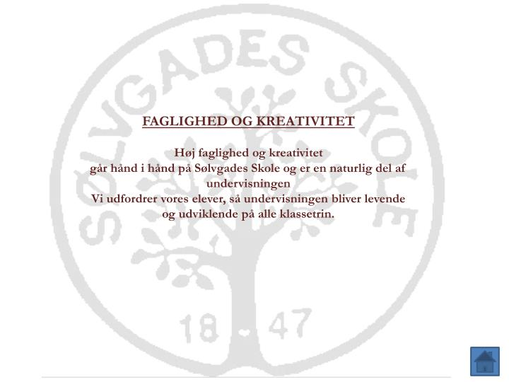 FAGLIGHED OG KREATIVITET