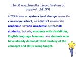 the massachusetts tiered system of support mtss1