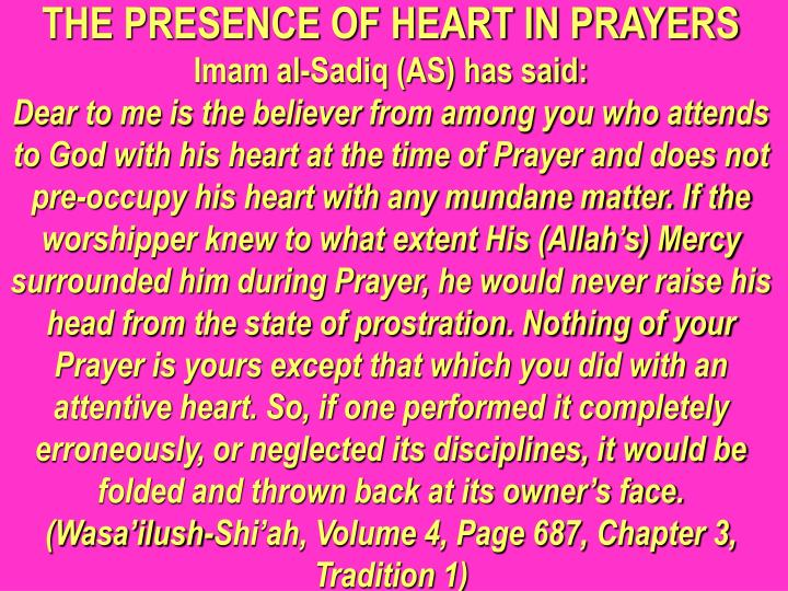 THE PRESENCE OF HEART IN PRAYERS