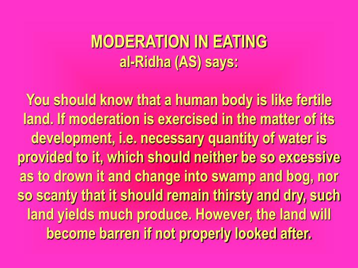 MODERATION IN EATING