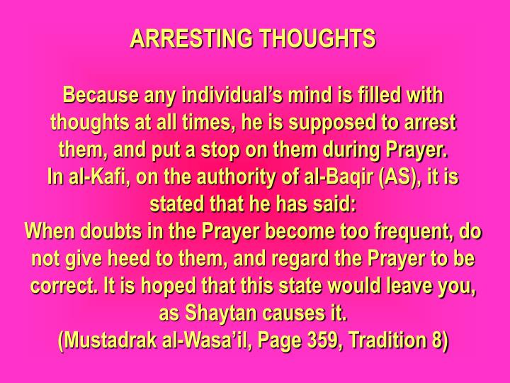 ARRESTING THOUGHTS