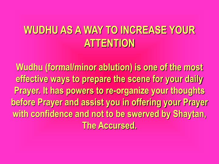 WUDHU AS A WAY TO INCREASE YOUR ATTENTION