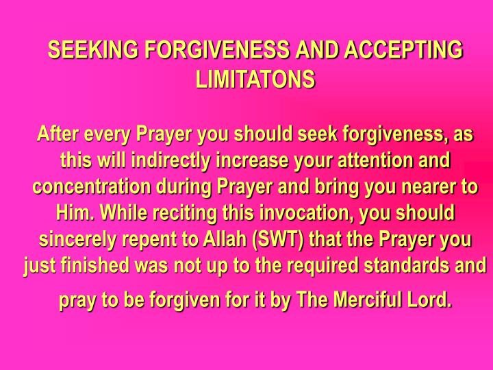 SEEKING FORGIVENESS AND ACCEPTING LIMITATONS