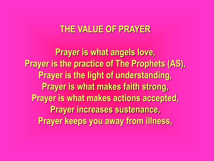 THE VALUE OF PRAYER