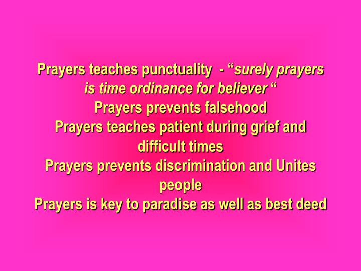 Prayers teaches punctuality  - ""