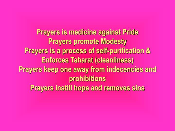 Prayers is medicine against Pride