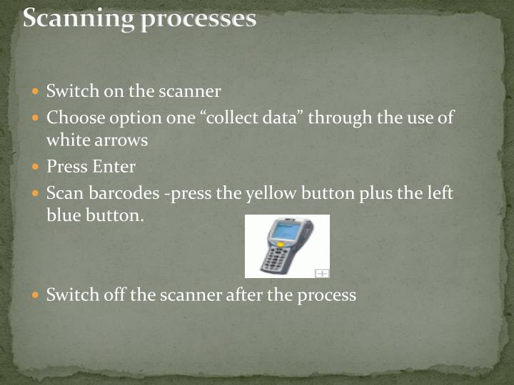 Scanning processes