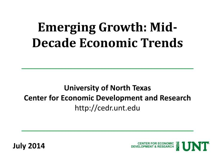 Emerging growth mid decade economic trends
