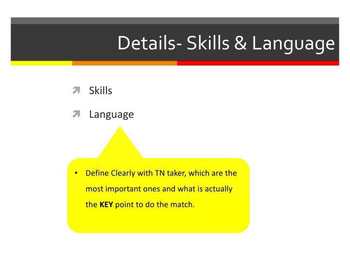 Details- Skills & Language