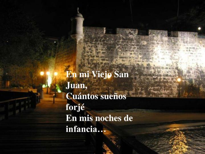 En mi Viejo San  Juan,