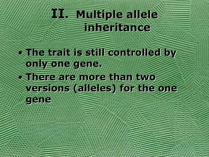 Ii multiple allele inheritance