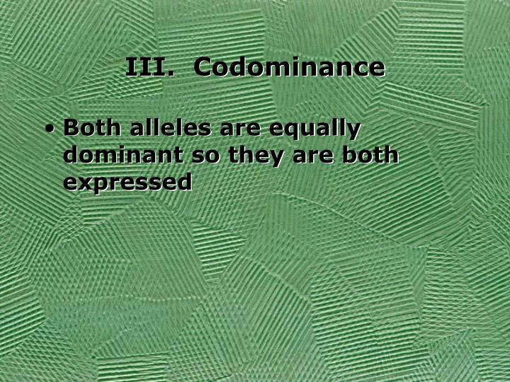 III.  Codominance