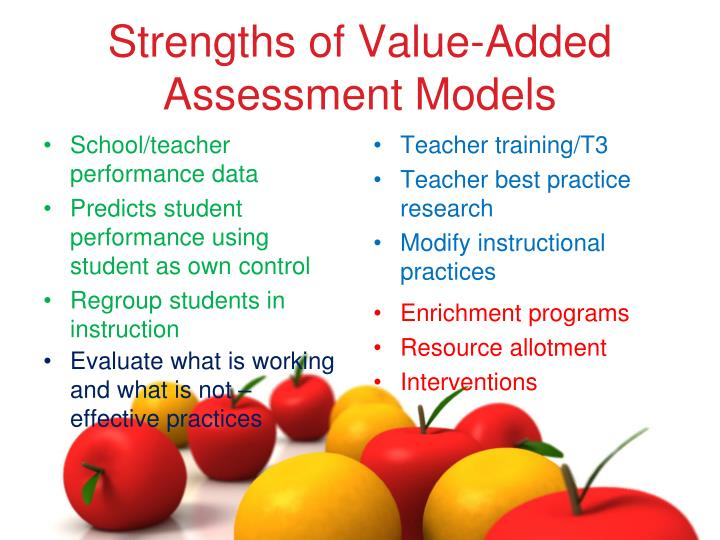 Strengths of Value-Added Assessment Models