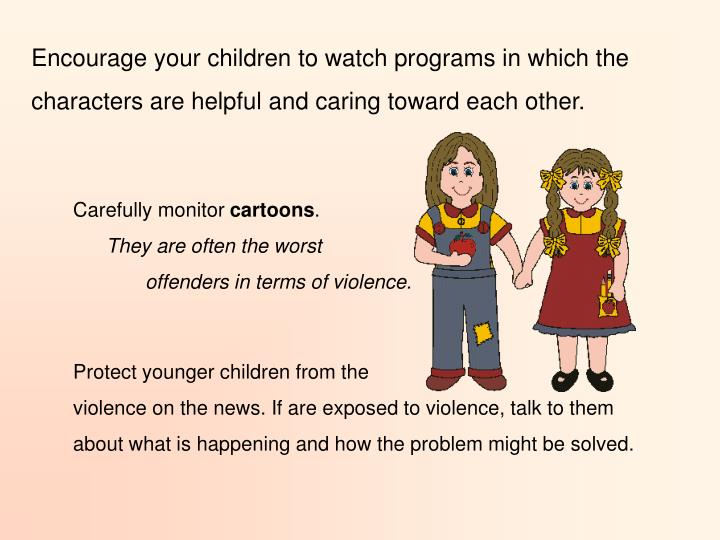can watching tv violence be harmful Is tv really so bad for kids experts say it depends on what they're watching, and how much and the key to keeping them safe and sound is monitoring their viewing.
