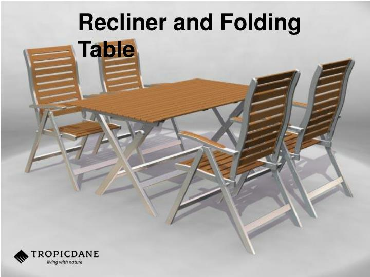 Recliner and Folding Table