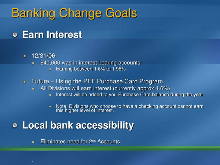 Banking Change Goals