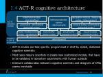 1 4 act r cognitive architecture