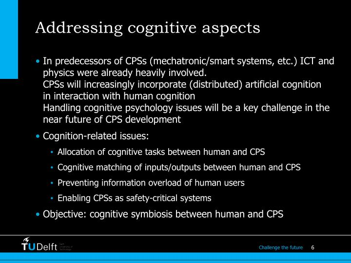 Addressing cognitive aspects