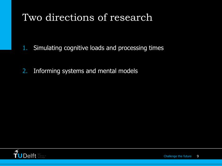 Two directions of research