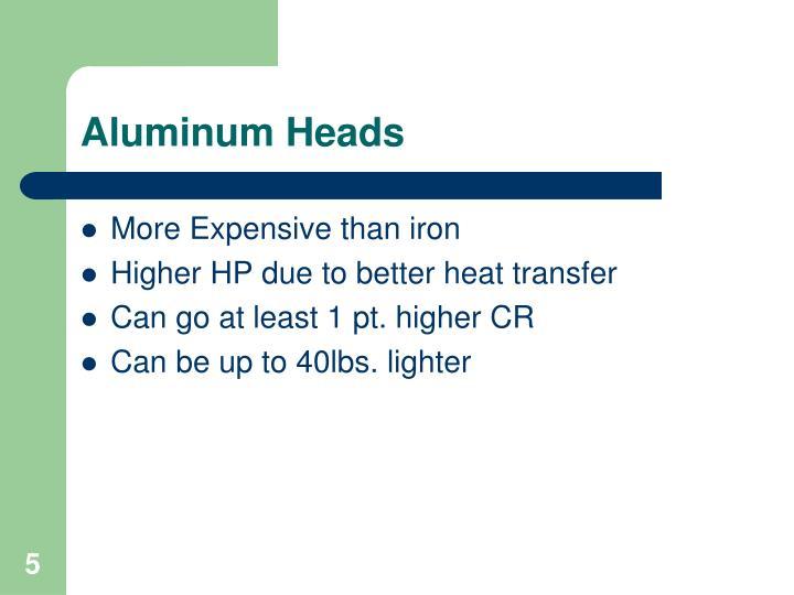 Aluminum Heads