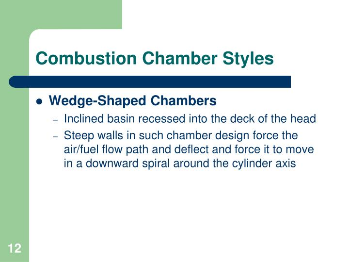 Combustion Chamber Styles