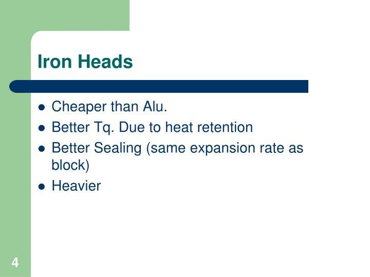 Iron Heads