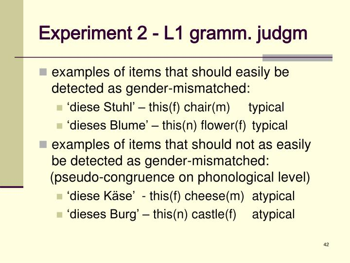 Experiment 2 - L1 gramm. judgm