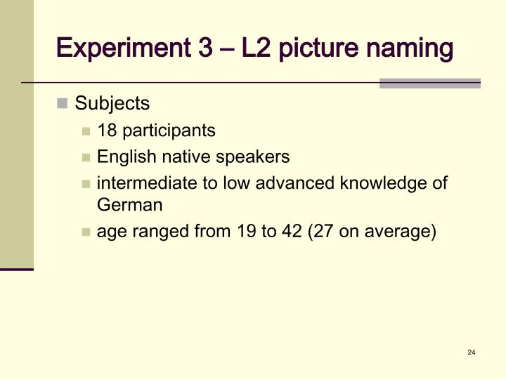 Experiment 3 – L2 picture naming