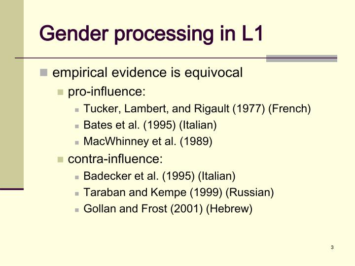 Gender processing in L1