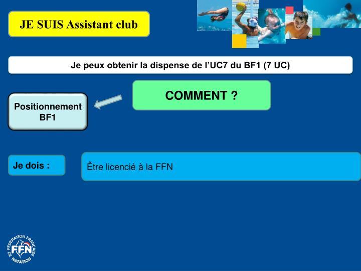 JE SUIS Assistant club