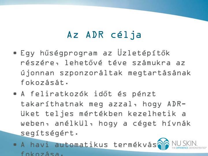 Az ADR célja