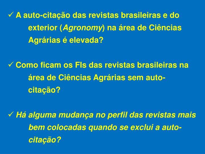 A auto-citação das revistas brasileiras e do exterior (