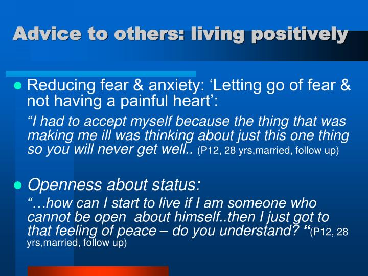 Advice to others: living positively