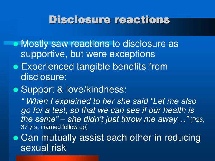 Disclosure reactions