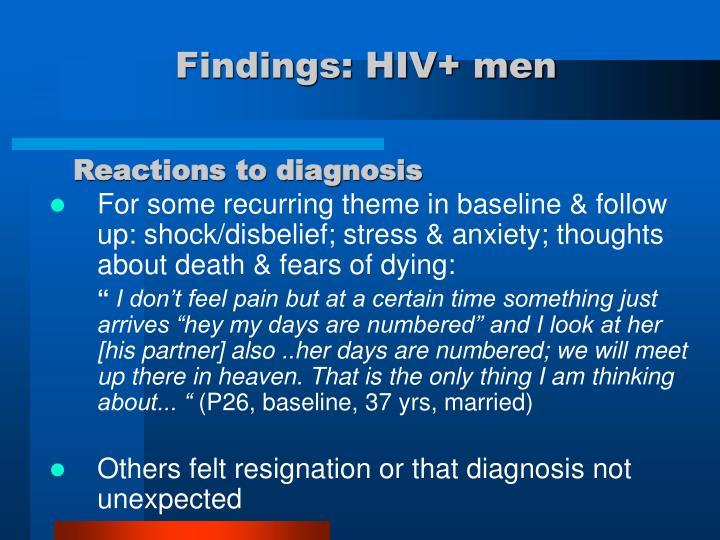 Findings: HIV+ men