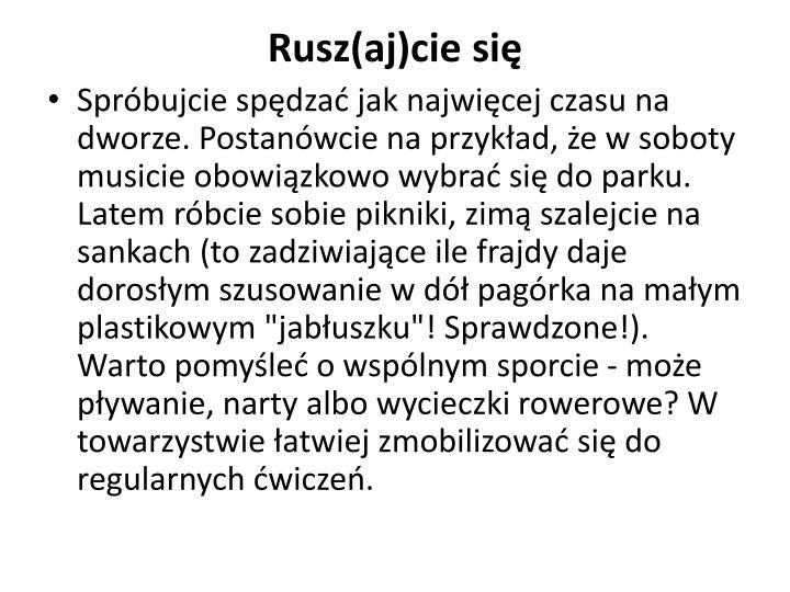 Rusz(aj)