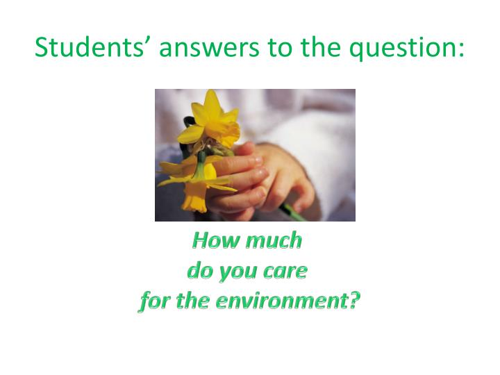 Students answers to the question