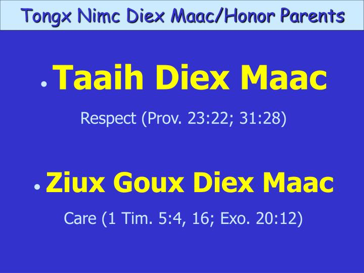 Tongx Nimc Diex Maac/Honor Parents