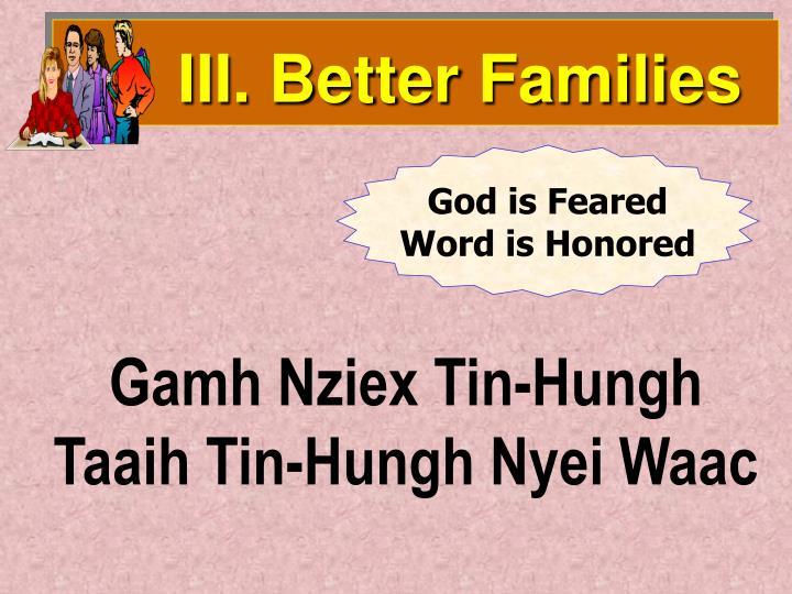 III. Better Families
