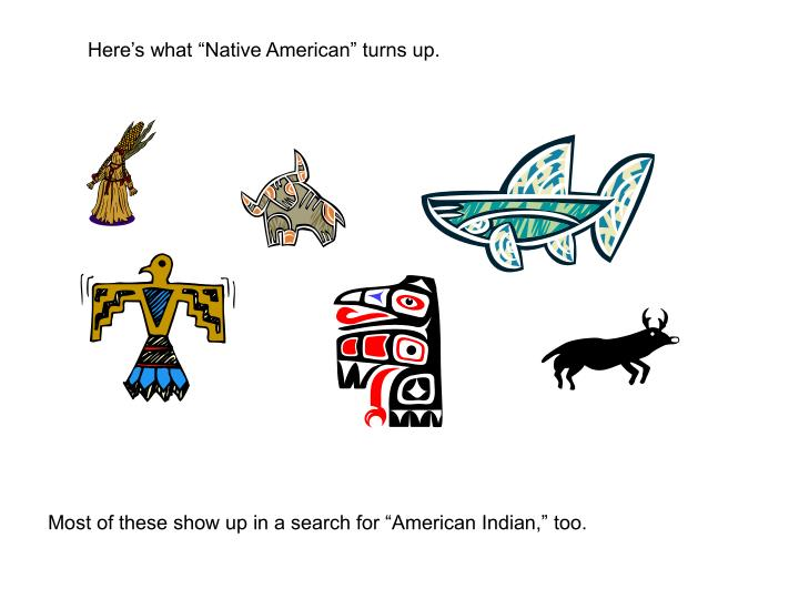 """Here's what """"Native American"""" turns up."""