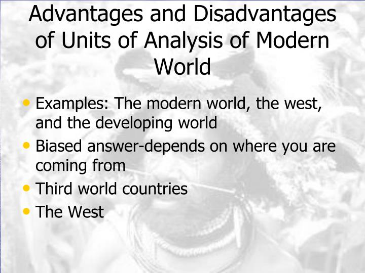 an analysis of modern world Immanuel wallerstein is the former president of the international sociological association (1993-1995) he writes in three domains of world-systems analysis: and in the introduction to the modern world-system.