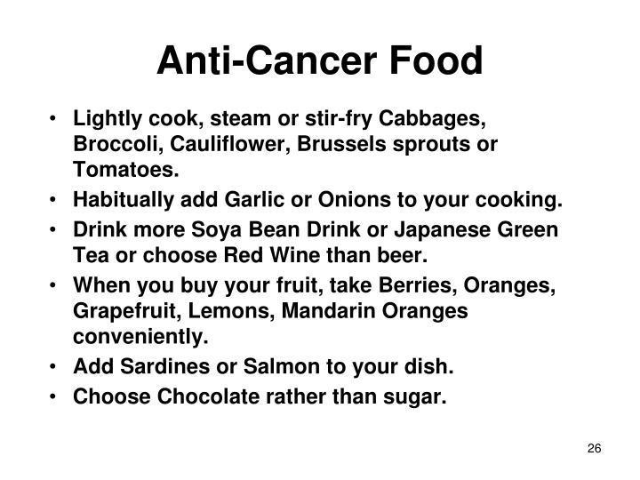 Anti-Cancer Food