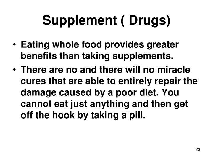 Supplement ( Drugs)