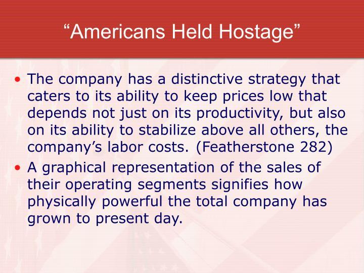 """""""Americans Held Hostage"""""""
