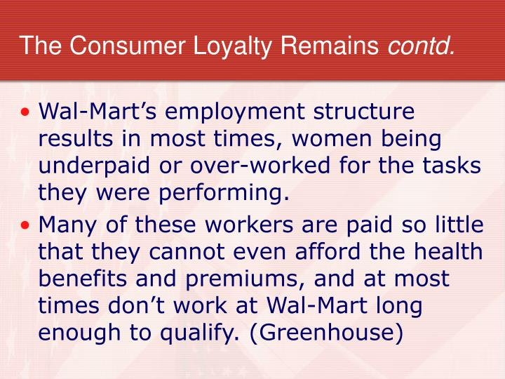 The Consumer Loyalty Remains