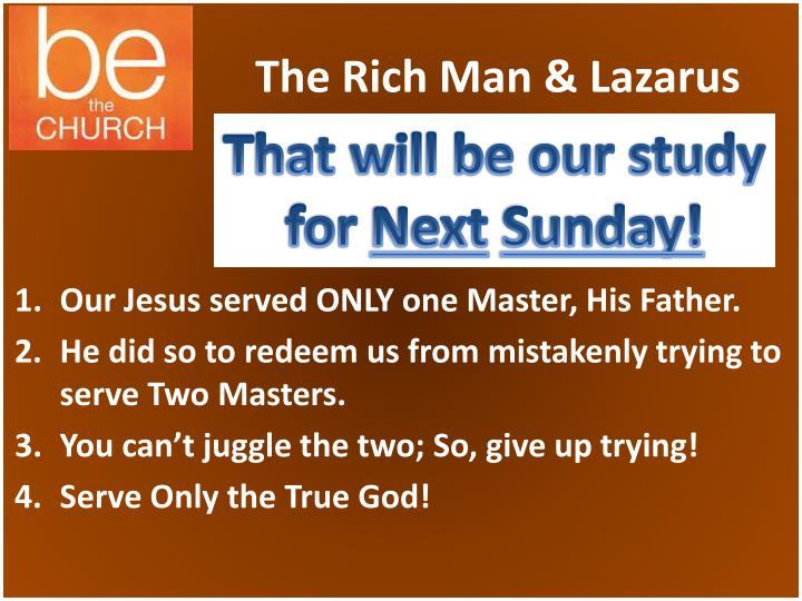 The Rich Man & Lazarus