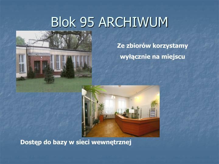 Blok 95 ARCHIWUM