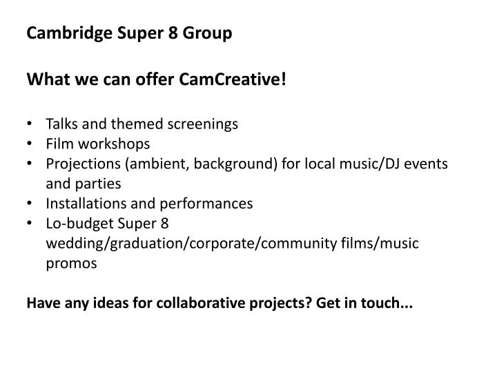 Cambridge Super 8 Group