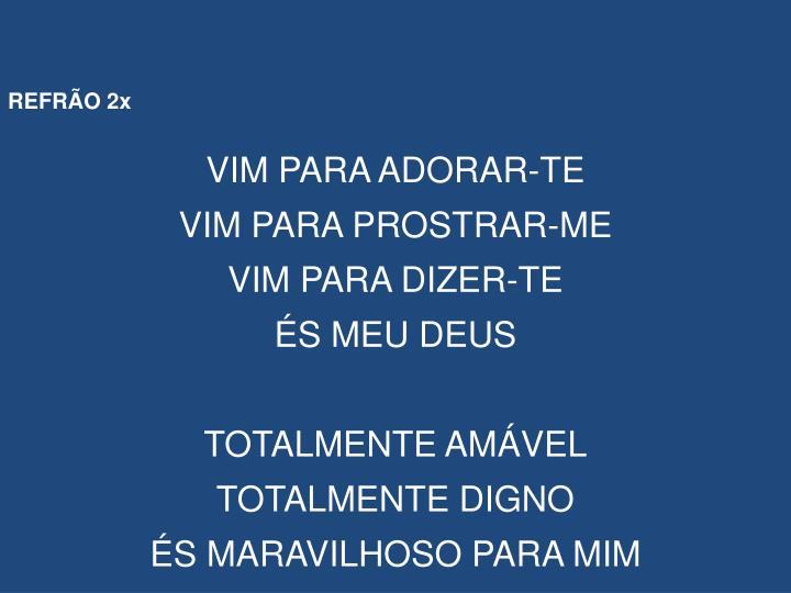 REFRÃO 2x