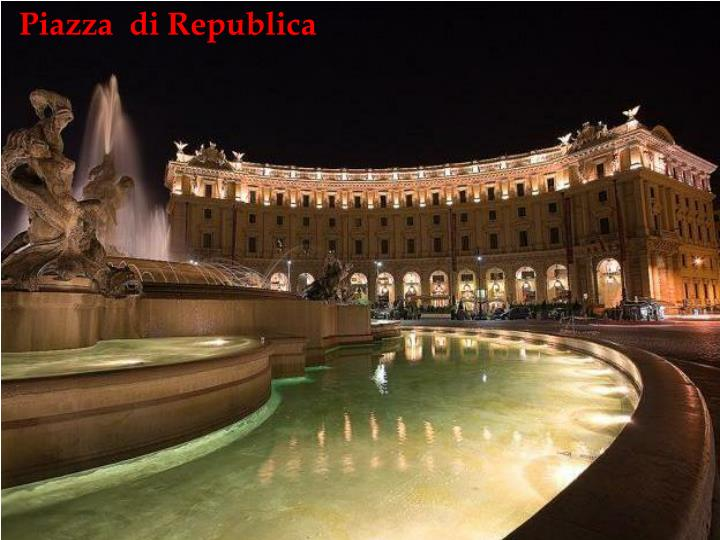 Piazza  di Republica